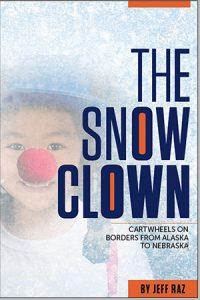 The Snow Clown by Jeff Raz