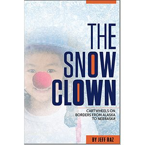 The Snow Clown by Jeff Raz